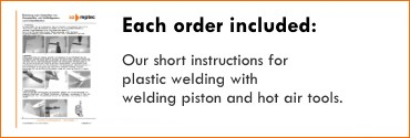 Our short instructions for plastic welding with welding piston and hot air tools